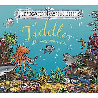 Tiddler por Julia Donaldson - Axel Scheffler - 9781407170756 reserva
