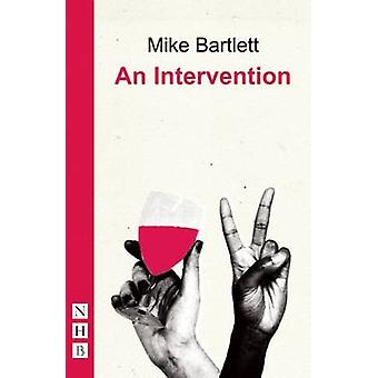An Intervention by Mike Bartlett - 9781848423831 Book