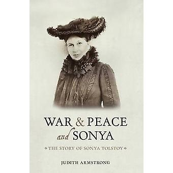 War and Peace and Sonya by Judith M. Armstrong - 9781910065303 Book