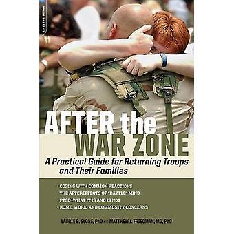 Efter kriget zonen - en praktisk handbok för återvändande soldater och deras