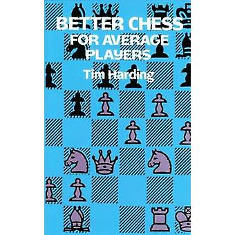 Better Chess for Average Players by Better Chess for Average Players