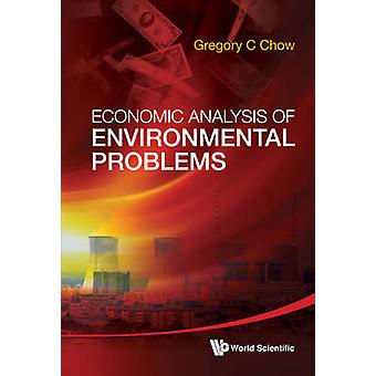 Economic Analysis of Environmental Problems by Gregory C. Chow - 9789