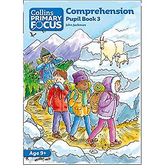 Collins Primary Focus - Comprehension: Pupil Book 3