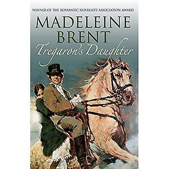 Tregaron's Daughter (Madeleine Brent)