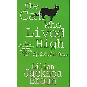 The Cat Who Lived High (A Jim Qwilleran Feline Whodunnit)