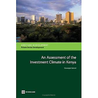An Assessment of the Investment Climate in Kenya (Directions in Development: Private Sector Development)