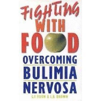 Vechten met voeding: overwinnen van boulimia Nervosa