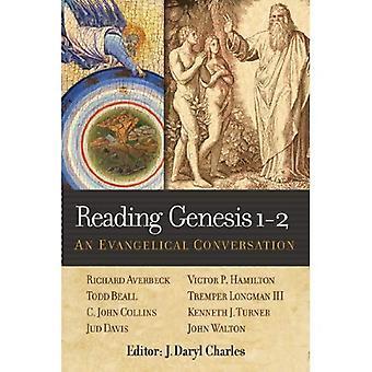 Reading Genesis 1-2: An Evangelical Conversation