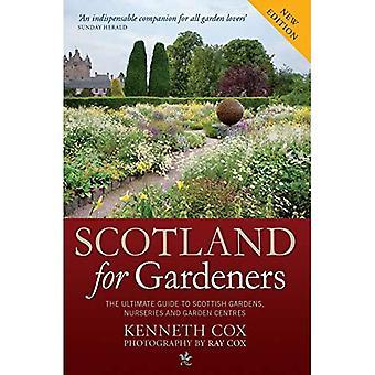 Scotland for Gardeners: The Guide to Scottish Gardens, Nurseries and Garden Centres