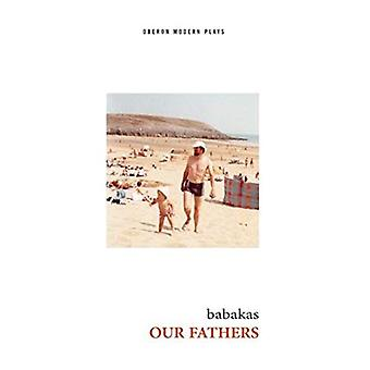 Our Fathers (Oberon Modern Plays)