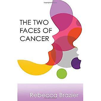 Två ansikten av Cancer