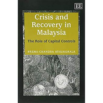 Crisis and Recovery in Malaysia : The Role of Capital Controls