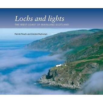 Lochs and Lights: The West Coast of Mainland Scotland
