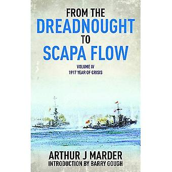 From the Dreadnought to Scapa Flow: Volume 4 (From Dreadnought to Scapa Flow)
