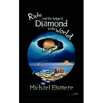 Rufus en de grootste diamant ter wereld