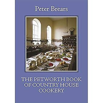 The Petworth Book of Country House Cooking (The English Kitchen)