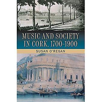 Musik och samhälle i Cork, 1700-1900