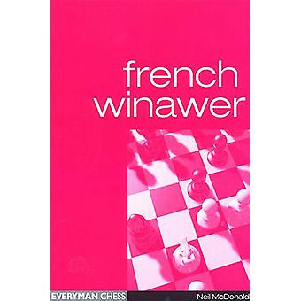 French Winawer by McDonald & Neil