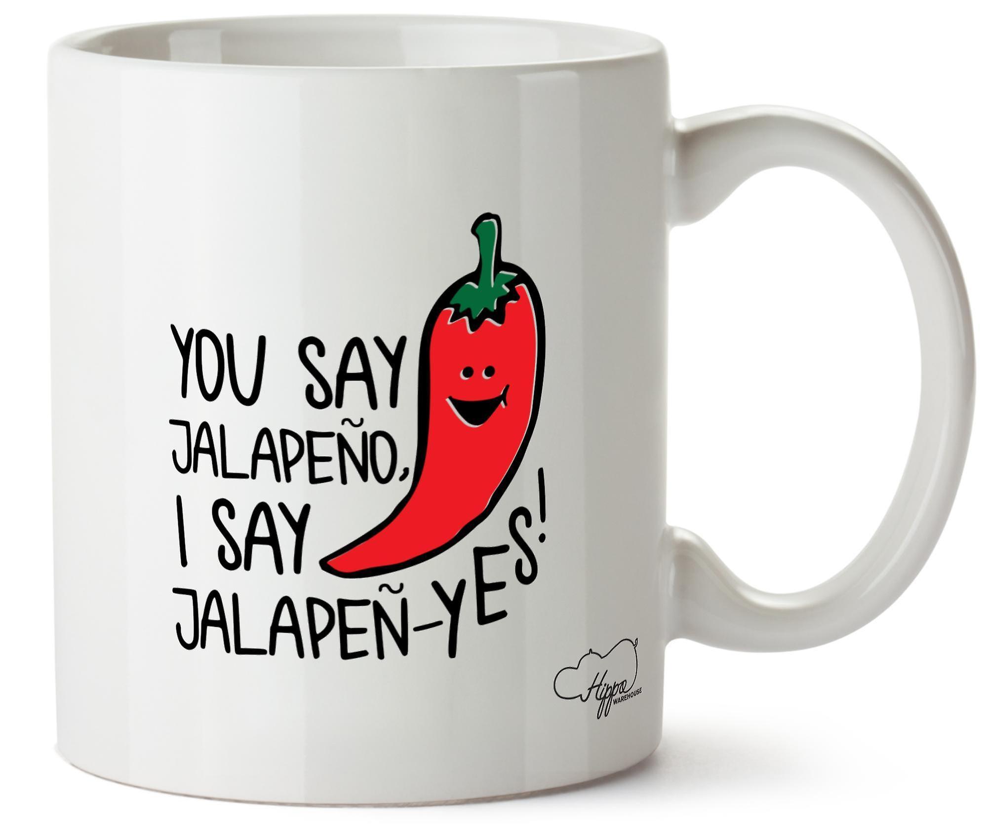 Hippowarehouse Tasse Dites Je En Vous 10oz JalapenOui Céramique Dis Mug Jalapeno Imprimé bfy67Yg