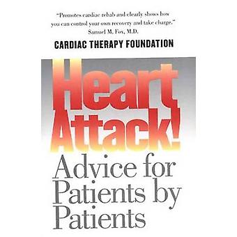 Heart Attack Advice for Patients by Patients by Berra & Kathleen
