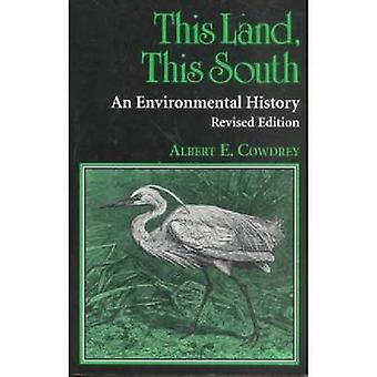 This Land This South by Cowdrey & Albert E.