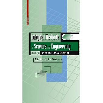 Méthodes intégral en sciences et génie des méthodes de calcul de Volume 2 par Perez & Maria Eugenia