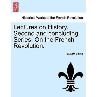 史講義。2 回目にして完結シリーズ。フランス革命。ウィリアム ・ スミスによって