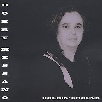 Bobby Messano - Holdin' Ground [CD] USA import