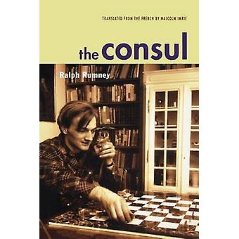 Konsul bidrag till historien av den Situationistiska internationalen och dess tid Vol 2 av Rumney & Ralph