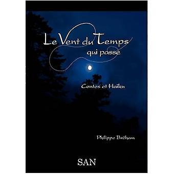 Le Vent Du Temps Qui Passe by Br Ham & Philippe
