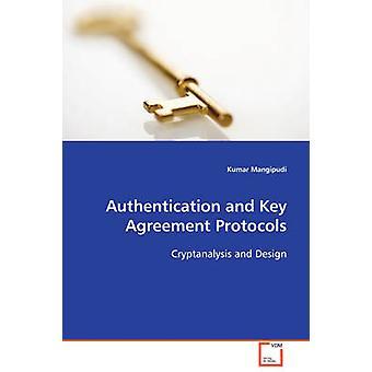 Autentikointi ja keskeiset sopimus protokollat Mangipudi & Kumar