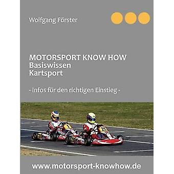 MOTORSPORT KNOW HOW Basiswissen Kartsport by Frster & Wolfgang