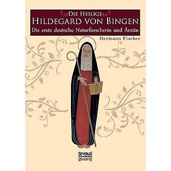 Die Heilige Hildegard von Bingen by Fischer & Hermann