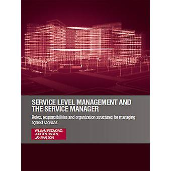 Service Level Management and the Service Manager - Roles - Responsibil