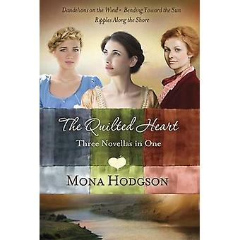 The Quilted Heart Omnibus - Dandelions on the Wind - Bending Toward th
