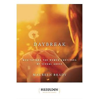 Daybreak - Meditations for Women Survivors of Sexual Abuse by Maureen