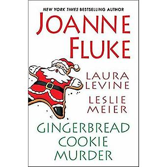 Gingerbread Cookie Murder by Joanne Fluke - 9781496710000 Book