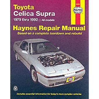 Toyota Celica Supra (1979-1992) Automotive Repair Manual (2nd Revised