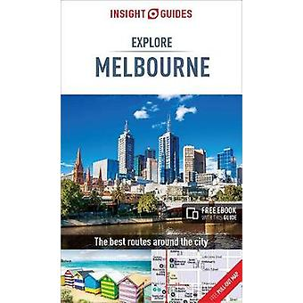 Insight Guides Explore Melbourne by Insight Guides Explore Melbourne