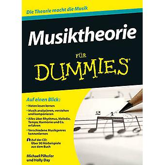 Musiktheorie Fur Dummies by Michael Pilhofer - Holly Day - Oliver Feh