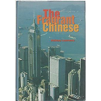 The Fragrant Chinese by Anthony Lawrence - 9789622015722 Book