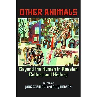 Andra djur: bortom människan i rysk kultur och historia