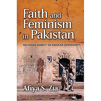 Glauben und Feminismus in Pakistan: Agentur religiösen oder weltlichen Autonomie?
