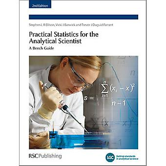 Practical Statistics for the Analytical Scientist A Bench Guide by Hardcastle & William A