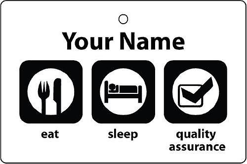 Personalised Eat Sleep Quality Assurance Car Air Freshener