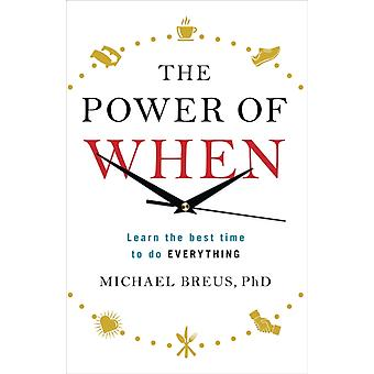 Power Of When by Breus Dr. Michael