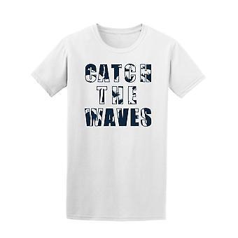 Vangen van de golven Surf & zee minnaar Tee mannen-beeld door Shutterstock