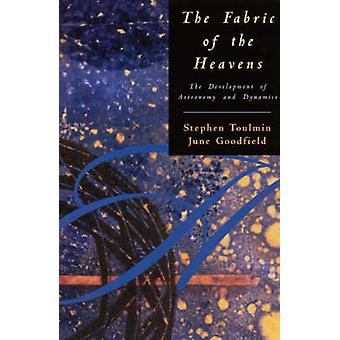 The Fabric of the Heavens (New edition) by Stephen E. Toulmin - June