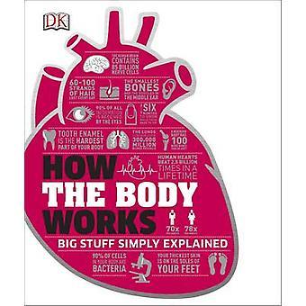 Come funziona il corpo dalla DK - 9780241188019 libro