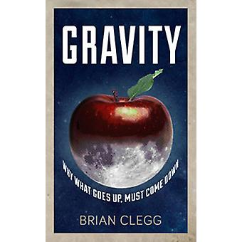Gravity by Brian Clegg - 9780715644072 Book
